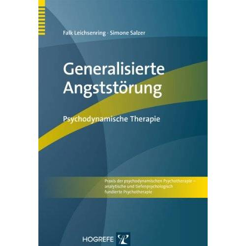 Falk Leichsenring - Generalisierte Angststörung: Psychodynamische Therapie - Preis vom 05.05.2021 04:54:13 h
