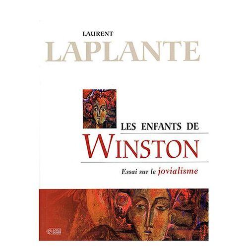 Laurent Laplante - Les enfants de Winston : Essai sur le jovialisme - Preis vom 20.10.2020 04:55:35 h