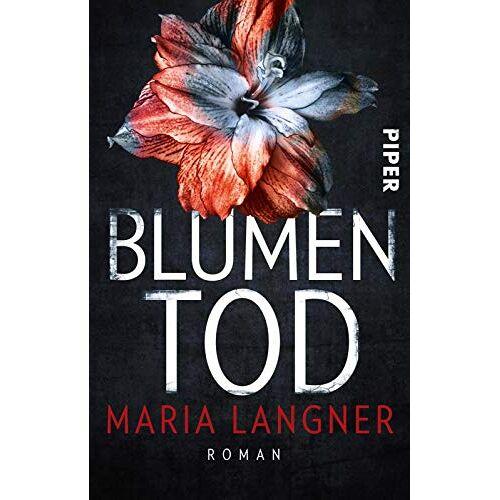 Maria Langner - Blumentod: Roman - Preis vom 18.10.2020 04:52:00 h