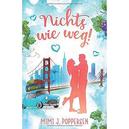 Poppersen, Mimi J. - Nichts wie weg! - Preis vom 18.04.2021 04:52:10 h