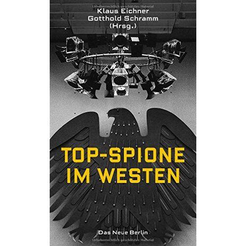 ae1f24a8bf44a2 Klaus Eichner (Hrsg.) - Top-Spione im Westen - Preis vom 11.07.2019  05:53:57 h