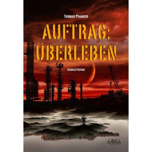 Thomas Pfanner - Auftrag: Überleben - Preis vom 21.10.2020 04:49:09 h