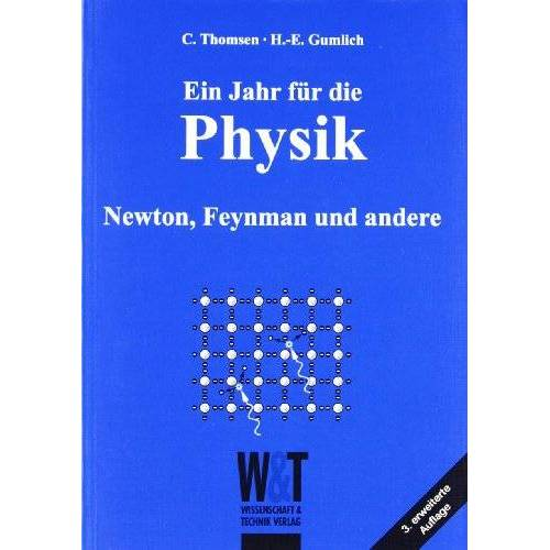 Christian Thomsen - Ein Jahr für die Physik: Newton, Feynman und andere - Preis vom 19.01.2020 06:04:52 h