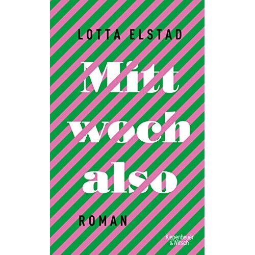 Lotta Elstad - Mittwoch also: Roman - Preis vom 21.10.2020 04:49:09 h
