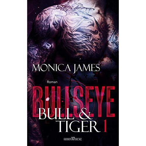 Monica James - Bullseye - Bull & Tiger - Preis vom 14.04.2021 04:53:30 h