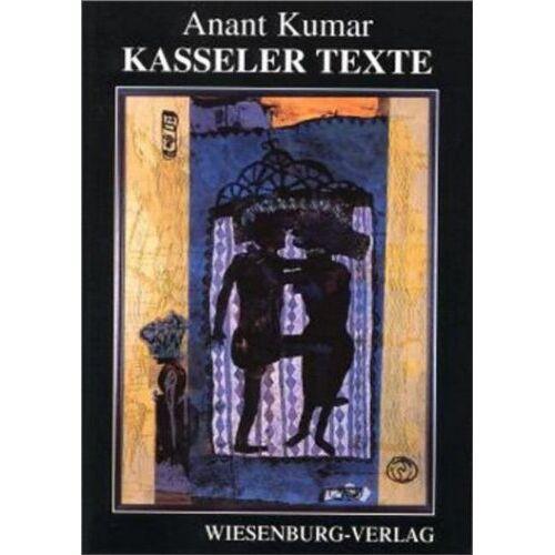 Anant Kumar - KASSELER TEXTE - Preis vom 03.12.2020 05:57:36 h