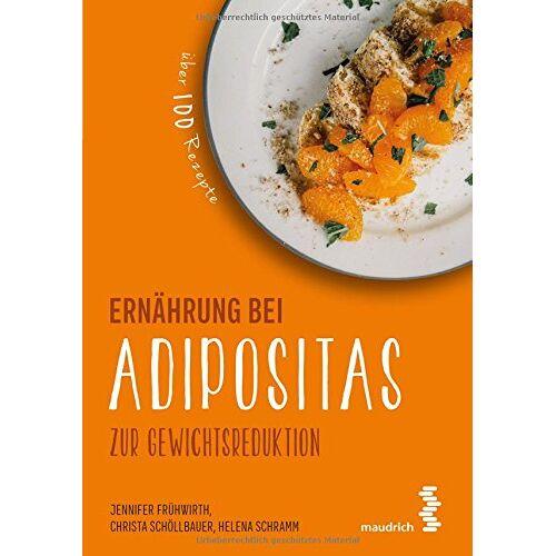 Jennifer Frühwirth - Paket Ernährung bei Adipositas und Ernährungs-Wegweiser Adipositas (maudrich.gesund essen) - Preis vom 14.04.2021 04:53:30 h