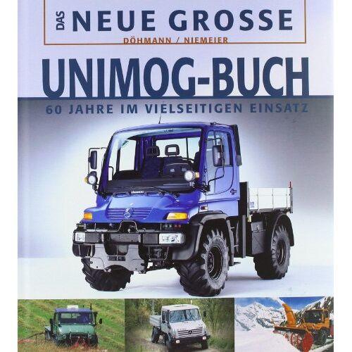 Lars Döhmann - Das Neue Große Unimog-Buch - Preis vom 31.03.2020 04:56:10 h