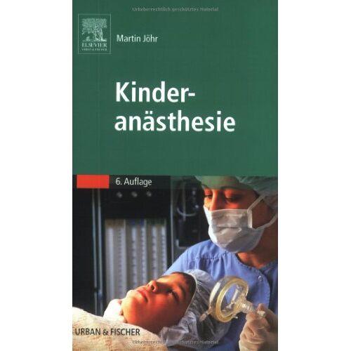 Martin Jöhr - Kinderanästhesie - Preis vom 12.05.2021 04:50:50 h