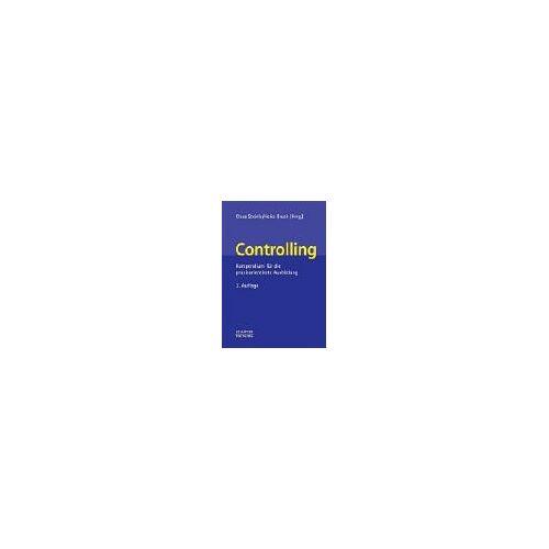 Claus Steinle - Controlling. Kompendium für Ausbildung und Praxis. - Preis vom 15.04.2021 04:51:42 h