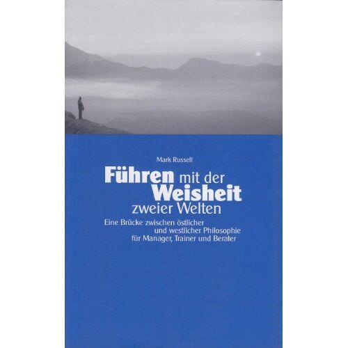 Mark Russell - Führen mit der Weisheit zweier Welten - Preis vom 20.10.2020 04:55:35 h