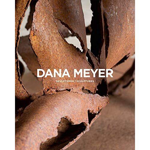 - Dana Meyer: Skulpturen /sculptures - Preis vom 06.04.2021 04:49:59 h
