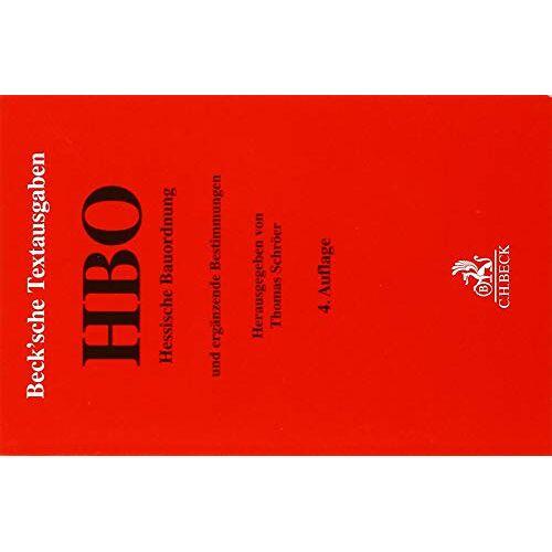 Thomas Schröer - Hessische Bauordnung: mit Bauvorlagenerlass, Prüfberechtigten- und Prüfsachverständigenverordnung, Garagenverordnung, Feuerungsverordnung, ... 15. Oktober 2018 (Beck'sche Textausgaben) - Preis vom 12.04.2021 04:50:28 h