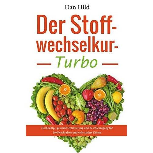 Dan Hild - Der Stoffwechselkur-Turbo - Preis vom 25.02.2021 06:08:03 h