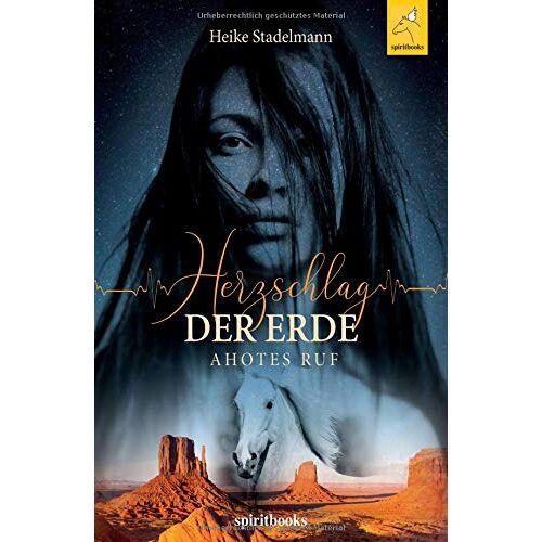 Heike Stadelmann - Herzschlag der Erde: Ahotes Ruf - Preis vom 11.04.2021 04:47:53 h