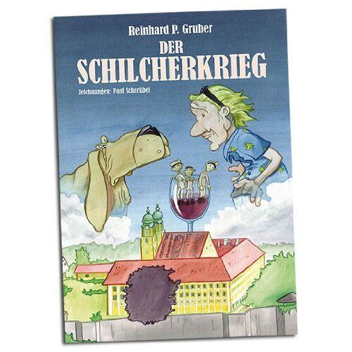 Gruber, Reinhard P. - Der Schilcherkrieg - Preis vom 20.10.2020 04:55:35 h