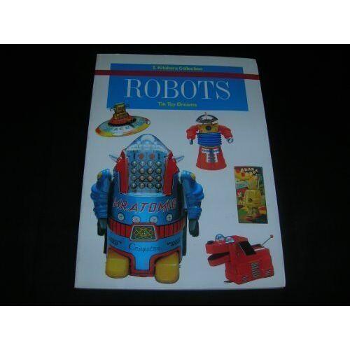 Teruhisa Kitahara - Robots: Tin Toy Dreams - Preis vom 15.10.2020 04:56:03 h