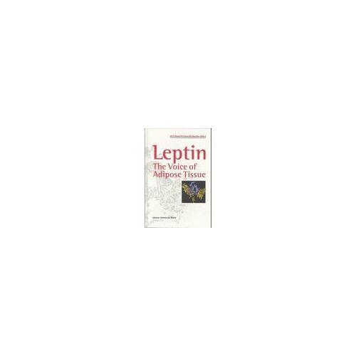 Blum, Werner F. et al. (eds.) - Leptin-The Voice of adipose Tissue - Preis vom 18.04.2021 04:52:10 h
