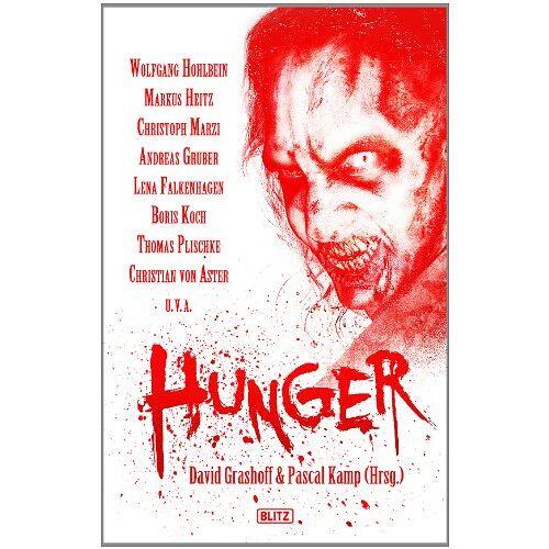 David Grashoff - HUNGER: Die Zombie-Horror-Anthologie - Preis vom 04.09.2020 04:54:27 h
