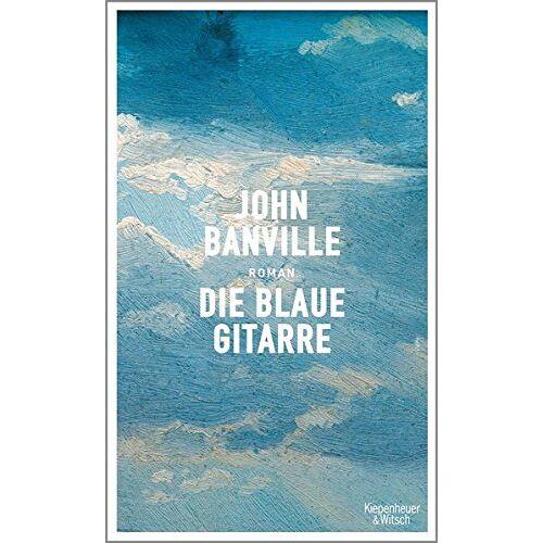 John Banville - Die blaue Gitarre: Roman - Preis vom 19.01.2021 06:03:31 h