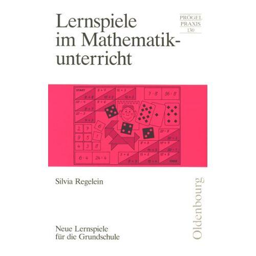 Silvia Regelein - Lernspiele im Mathematikunterricht - Preis vom 13.05.2021 04:51:36 h