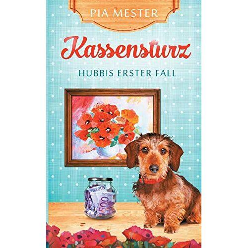Pia Mester - Kassensturz: Hubbis erster Fall (Hubbi ermittelt) - Preis vom 08.04.2021 04:50:19 h