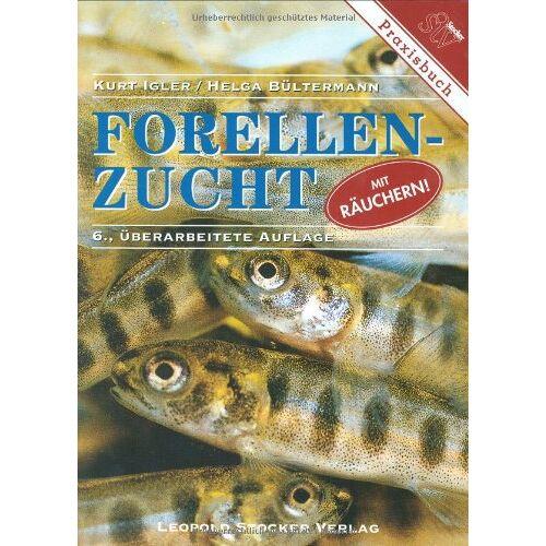 Kurt Igler - Forellenzucht: Mit Räuchern - Preis vom 21.10.2020 04:49:09 h