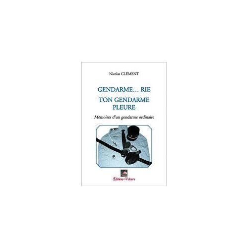 - Gendarme...Rie Ton Gendarme Pleure - Preis vom 21.10.2020 04:49:09 h