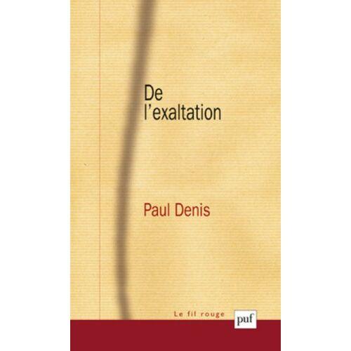 Paul Denis - De l'exaltation - Preis vom 21.01.2021 06:07:38 h