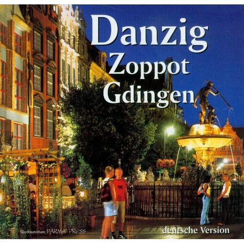 Grzegorz Rudzinski - Gdansk Sopot Gdynia wersja niemiecka - Preis vom 15.05.2021 04:43:31 h