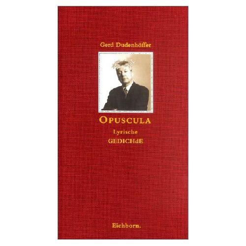 Gerd Dudenhöffer - Opuscula - Preis vom 04.05.2021 04:55:49 h