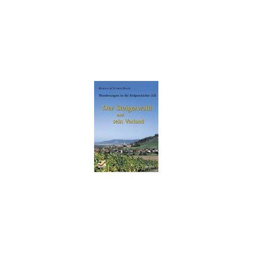 Matthias Reimann - Der Steigerwald und sein Vorland - Preis vom 07.03.2021 06:00:26 h