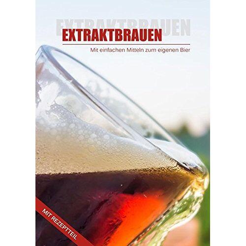 Martin Hornauer - Extraktbrauen - Bier Brauen mit Malzextrakt: Einfaches Brauen für Anfänger - Preis vom 11.05.2021 04:49:30 h