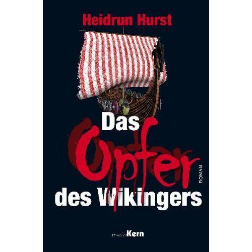 Heidrun Hurst - Das Opfer des Wikingers - Preis vom 17.09.2019 06:12:30 h