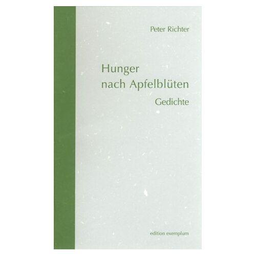 Peter Richter - Hunger nach Apfelblüten: Gedichte - Preis vom 21.10.2020 04:49:09 h
