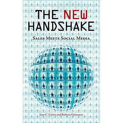 Joan Curtis - The New Handshake: Sales Meets Social Media - Preis vom 14.05.2021 04:51:20 h