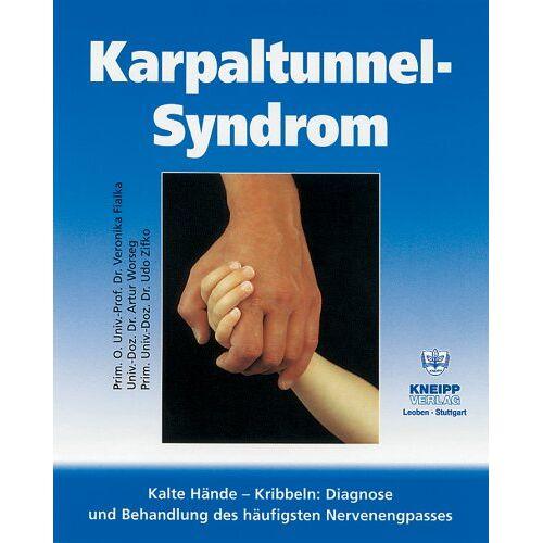 Udo Zifko - Karpaltunnelsyndrom: Kalte Hände. Kribbeln. Gefühlsstörungen. Teillähmungen - Preis vom 20.10.2020 04:55:35 h