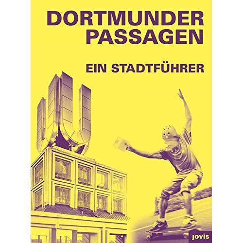 Stefan Mühlhofer - Dortmunder Passagen: Ein Stadtführer - Preis vom 08.03.2021 05:59:36 h