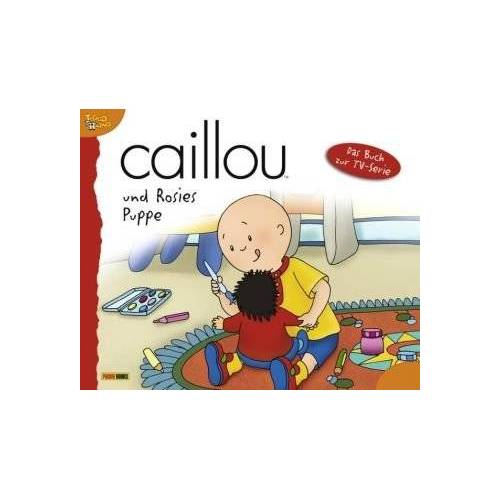- Caillou 08 / und Rosies Puppe: Das Buch zur TV-Serie - Preis vom 04.09.2020 04:54:27 h