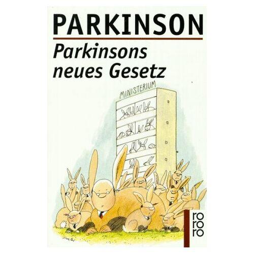 Parkinson, Cyril Northcote - Parkinsons neues Gesetz. ( rororo sachbuch). - Preis vom 13.05.2021 04:51:36 h
