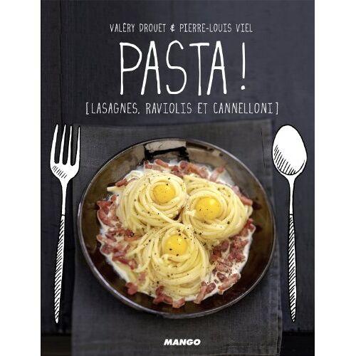Valéry Drouet - Pasta ! : Lasagne, ravioli et cannelloni - Preis vom 12.04.2021 04:50:28 h