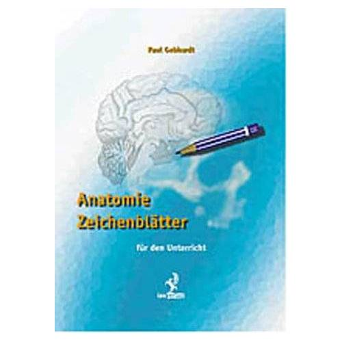 Paul Gebhardt - Anatomie Zeichenblätter. Für den Unterricht - Preis vom 20.10.2020 04:55:35 h