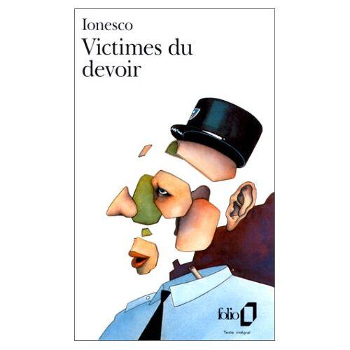 Eugène Ionesco - Victimes Du Devoir (Thbecatre D'Eugaene Ionesco) - Preis vom 06.09.2020 04:54:28 h