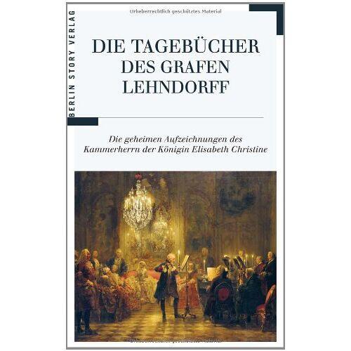 Ernst A. H. Graf vo Lehndorff - Die Tagebücher des Grafen Lehndorff - Preis vom 16.01.2021 06:04:45 h