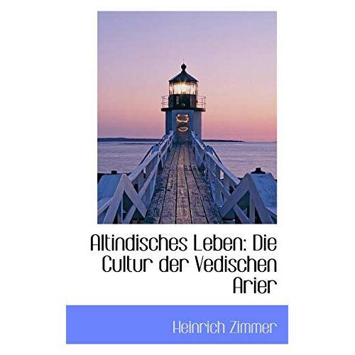 - Altindisches Leben: Die Cultur Der Vedischen Arier - Preis vom 20.10.2020 04:55:35 h