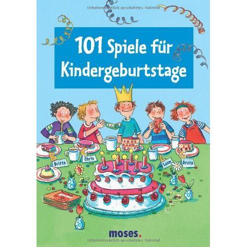 - 101 Spiele für Kindergeburtstage - Preis vom 24.02.2021 06:00:20 h