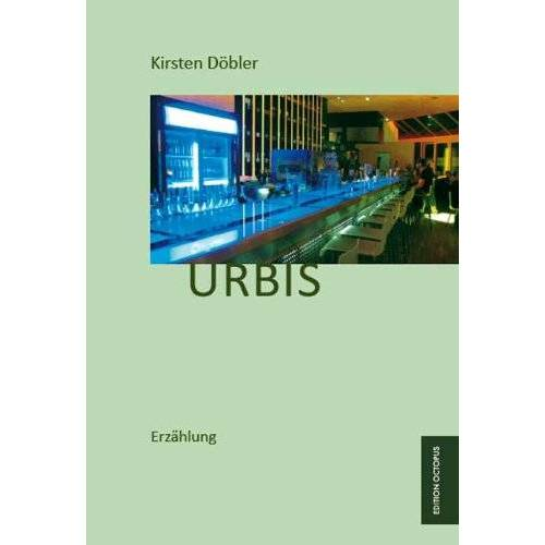 Kirsten Döbler - Urbis - Preis vom 16.05.2021 04:43:40 h