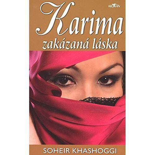 Soheir Khashoggi - Karima zakázaná láska (2007) - Preis vom 18.04.2021 04:52:10 h