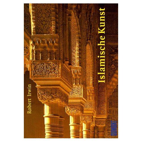 Robert Irwin - Islamische Kunst - Preis vom 12.05.2021 04:50:50 h