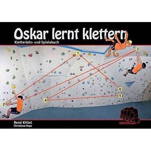 René Kittel - Oskar lernt klettern: Kletterlehr- und Spielebuch - Preis vom 14.04.2021 04:53:30 h